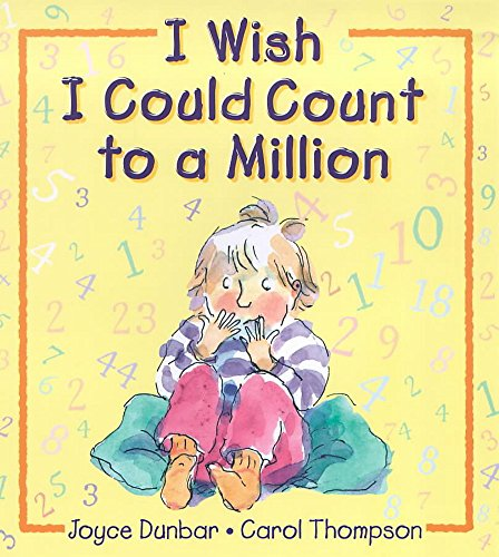 I Wish I Could Count to a Million (0340796774) by Dunbar, Joyce