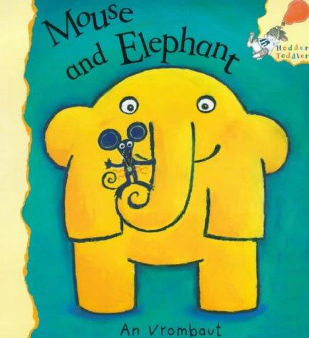 9780340799451: Mouse and Elephant (Hodder Toddler)