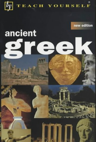 9780340800157: Teach Yourself Ancient Greek, New Edition (TYL)