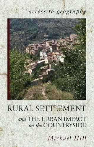 Access to Geography: Rural Settlement and the: Hill, Michael