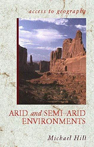9780340800324: Arid and Semi-Arid Environments (Access to Geography)