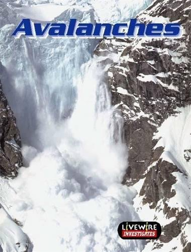 9780340800645: Livewire Investigates Avalanches (Livewires)