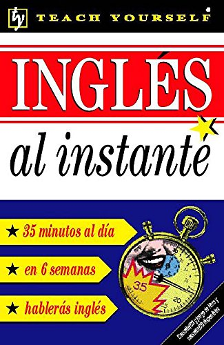 9780340801628: Ingles Al Instante: Instant English for Spanish Speakers (Teach Yourself)