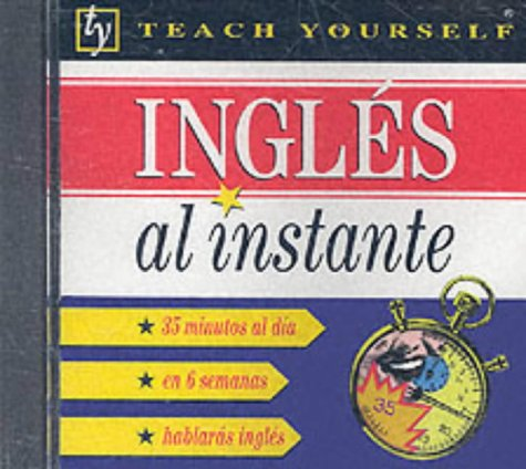 9780340801697: Ingles Al Instante: Instant English for Spanish Speakers (Teach Yourself)