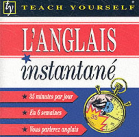 9780340801758: Anglais Instantane: Instant English for French Speakers (Teach Yourself)