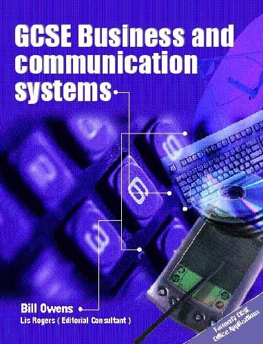 GCSE Business and Communication Systems (0340802006) by Owens, Bill; Rogers, Lis