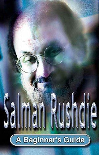 Salman Rushdie: A Beginner's Guide (Beginner's Guides): Blake, Andrew