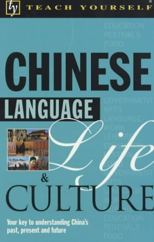 9780340802991: Chinese Language, Life and Culture (Teach Yourself)