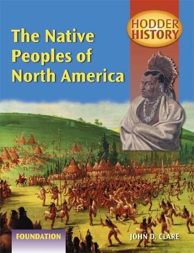 9780340803295: Native Peoples of North America: Foundation Edition (Hodder History)