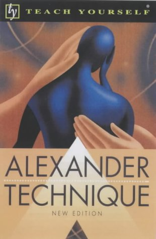 9780340803820: Alexander Technique (Teach Yourself)
