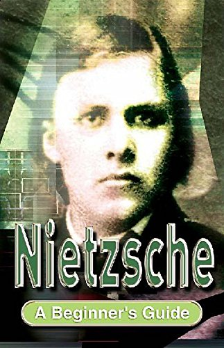 9780340803844: Nietzsche: A Beginner's Guide (Beginner's Guides)