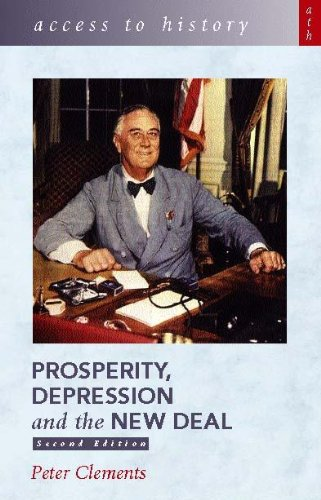 9780340804292: Access to History: Prosperity, Depression and the New Deal 2nd Edition