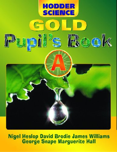 9780340804384: Hodder Science Gold: Pupil's Book Bk. A
