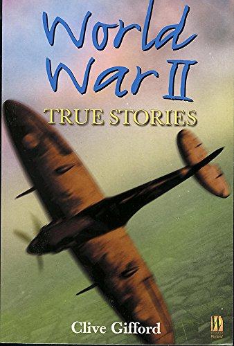 World War II: True Stories (History Through Poetry): Grant, Reg, Gifford, C.