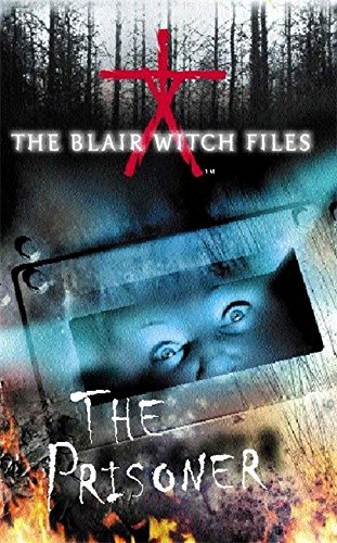 9780340805411: The Blair Witch Files: The Prisoner: Prisoner Bk.5