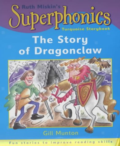 9780340805503: Turquoise Storybook: The Story of Dragonclaw (Superphonics)