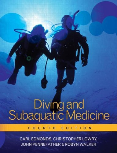 9780340806296: Diving and Subaquatic Medicine, Fourth edition