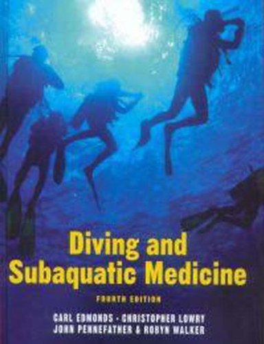 9780340806302: Diving and Subaquatic Medicine, Fourth edition
