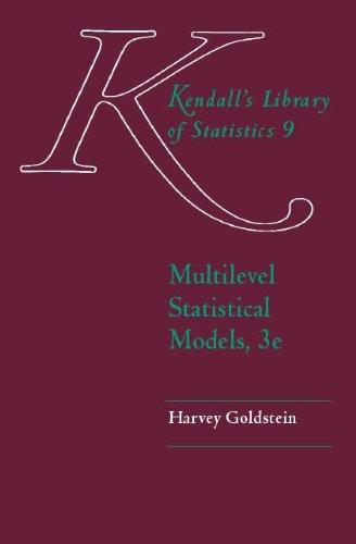 9780340806555: Multilevel Statistical Models (Kendall's Library of Statistics)