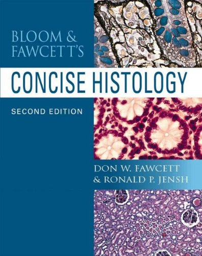 9780340806777: Bloom & Fawcett's Concise Histology, 2Ed (Hodder Arnold Publication)