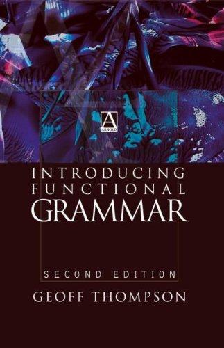 9780340807163: Introducing Functional Grammar