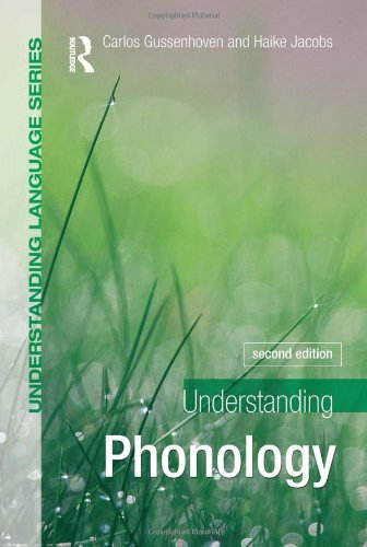 Understanding Phonology, 2Ed (Understanding Language)