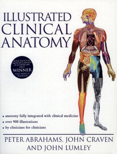 Illustrated Clinical Anatomy (Hodder Arnold Publication): John Craven, Peter