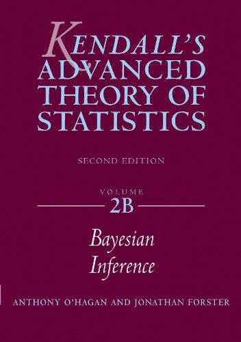 9780340807521: KENDALL'S ADVANCED THEORY OF STATISTICS VOLUME 2B: Bayesian Inference, 2nd edn