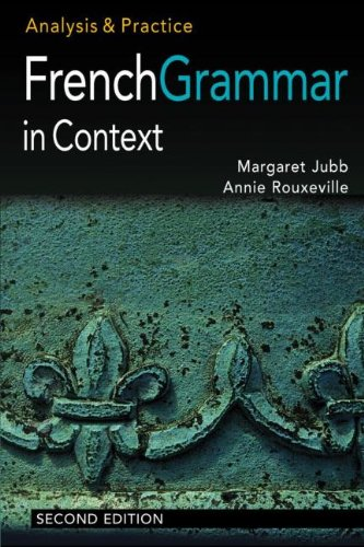 9780340807606: French Grammar in Context: Analysis and Practice (Languages in Context) (Volume 1) (French Edition)