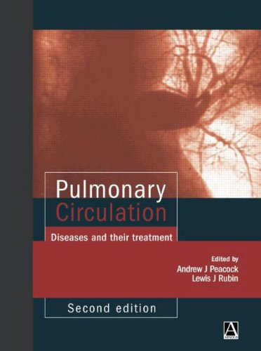 9780340807828: Pulmonary Circulation, 2nd edition: Diseases and their treatment (Hodder Arnold Publication)