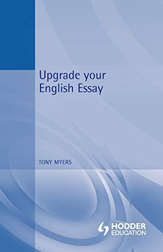 9780340807910: Upgrade Your English Essay