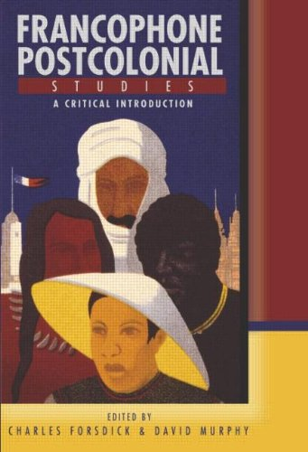 9780340808016: Francophone Postcolonial Studies: A critical introduction (Arnold Publication) (French Edition)