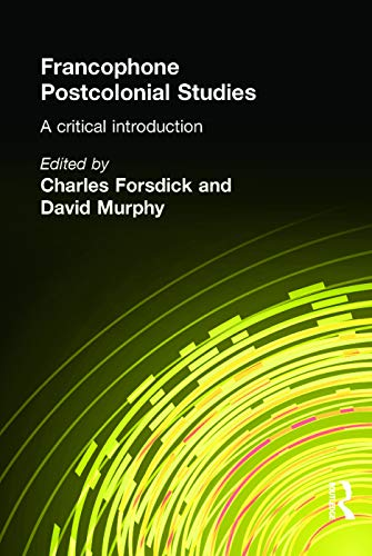9780340808023: Francophone Postcolonial Studies: A critical introduction