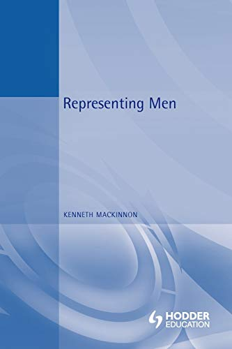 9780340808337: Representing Men (Arnold Publication)