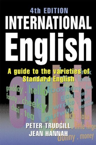 9780340808344: International English, 4Ed: A Guide to the Varieties of Standard English (The English Language Series)