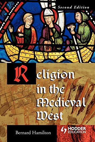 9780340808399: Religion in the Medieval West (Arnold Publication)