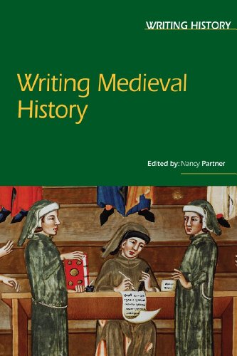 Writing Medieval History (Writing History): Partner, Nancy F.