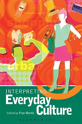 9780340808528: Interpreting Everyday Culture (Arnold Publication)