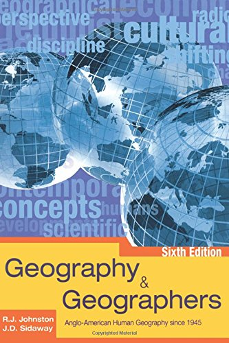 9780340808603: Geography and Geographers 6th Edition: Anglo-American Human Geography since 1945