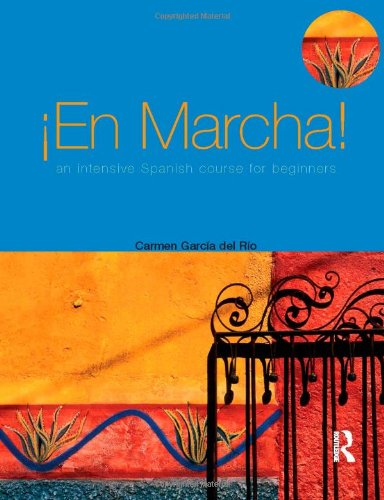 9780340809051: En marcha An Intensive Spanish Course for Beginners