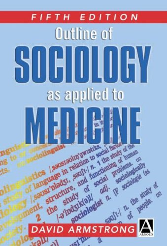 9780340809204: Outline of Sociology as Applied to Medicine, 5Ed (Arnold Publication)
