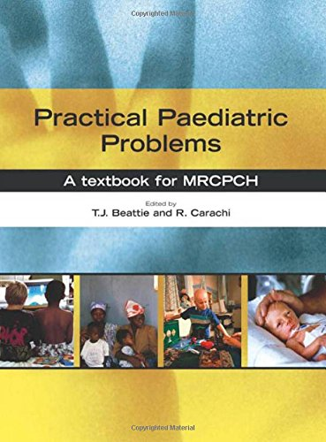 9780340809327: Practical Paediatric Problems: A textbook for MRCPCH (Hodder Arnold Publication)