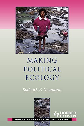 9780340809396: Making Political Ecology (Human Geography in the Making)