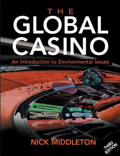 9780340809495: The Global Casino 3ed An Introduction to Environmental Issues (Arnold Publication)