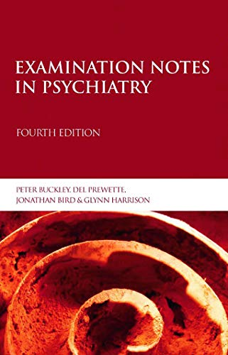 9780340810033: Examination Notes in Psychiatry 4th Edition (Arnold Publication)