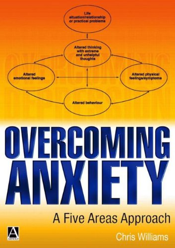 9780340810057: Overcoming Anxiety: A Five Areas Approach (Hodder Arnold Publication)