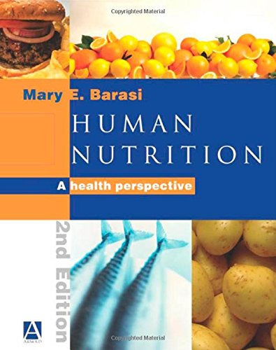 9780340810255: Human Nutrition, 2Ed: A Health Perspective