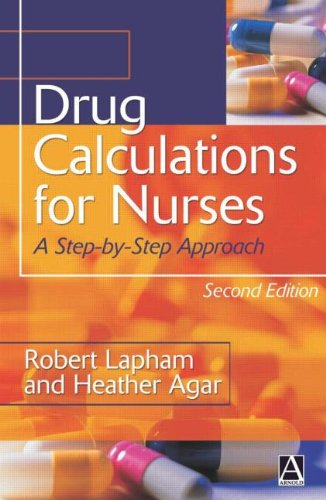 9780340810286: Drug Calculations 2nd Edition: A Step-by-Step Approach (Arnold Publication)