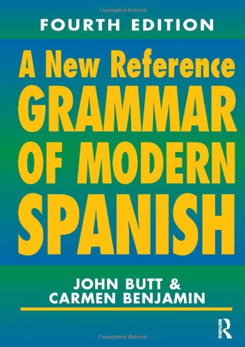 9780340810330: A New Reference Grammar of Modern Spanish (Routledge Reference Grammars)