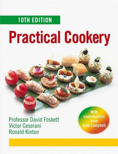 Practical Cookery (0340811471) by Victor Ceserani; David Foskett; Ronald Kinton